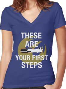 These Are Your First Steps Women's Fitted V-Neck T-Shirt