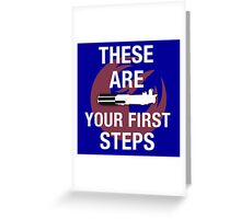 These Are Your First Steps Greeting Card