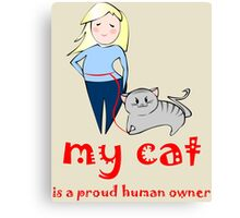 Proud human owner Canvas Print
