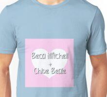 Beca & Chloe (BeChloe) Unisex T-Shirt