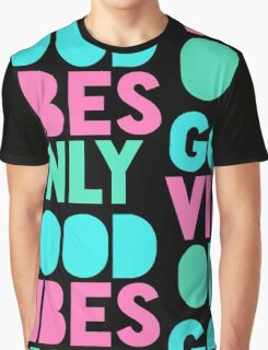 Good Vibes Only Pastel Graphic T-Shirt