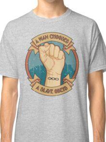 A Man Chooses, A Slave Obeys  - Bioshock Classic T-Shirt
