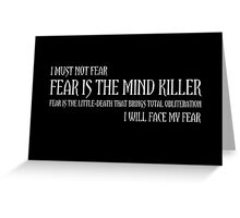 The Litany Against Fear Greeting Card