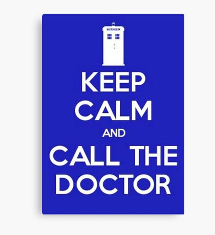 Doctor Who: Keep Calm Canvas Print