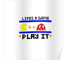 Life's a game... Play it Poster