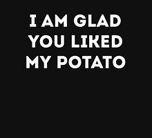 I am glad you liked my potato T-Shirt