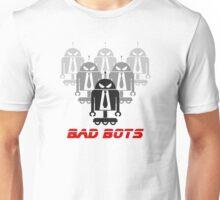 Bad Bots Unisex T-Shirt