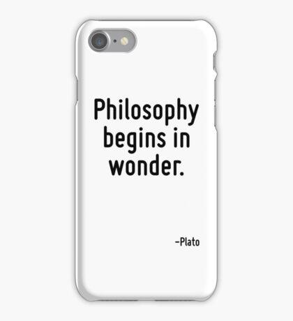 Philosophy begins in wonder. iPhone Case/Skin