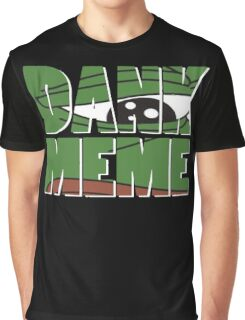 dank meme Graphic T-Shirt