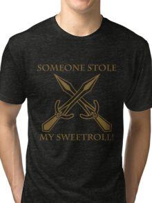 Riften - Someone Stole My Sweetroll! Tri-blend T-Shirt