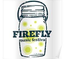 FIREFLY MUSIC FEST Poster