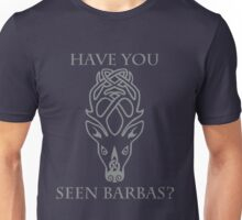 Falkreath - Have You Seen Barbas? Unisex T-Shirt