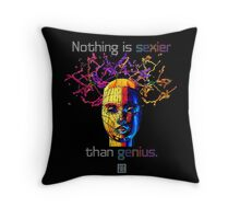 """Nothing is sexier than genius.""© Throw Pillow"