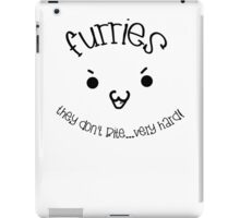 'Furries; They don't bite...very hard!' text/image decal iPad Case/Skin