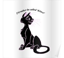 'I'd rather be called 'kitten'' image decal Poster
