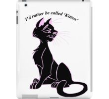 'I'd rather be called 'kitten'' image decal iPad Case/Skin