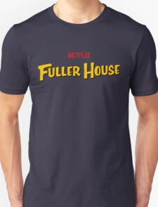 Full Fuller House Comedy T-Shirt
