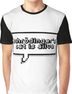 Schrödinger's Cat is Alive Graphic T-Shirt