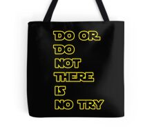 Yoda Quote Star Wars  Tote Bag