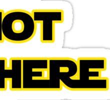 Yoda Quote Star Wars  Sticker
