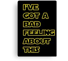Star Wars Quote  Canvas Print
