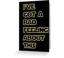Star Wars Quote  Greeting Card