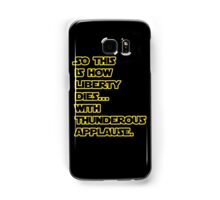 Padme Amidala Quote Star Wars Samsung Galaxy Case/Skin