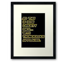 Padme Amidala Quote Star Wars Framed Print