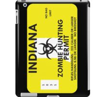 Zombie Hunting Permit - INDIANA iPad Case/Skin