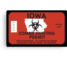 Zombie Hunting Permit - IOWA Canvas Print