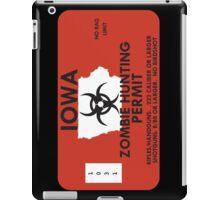 Zombie Hunting Permit - IOWA iPad Case/Skin