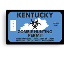 Zombie Hunting Permit - KENTUCKY Canvas Print