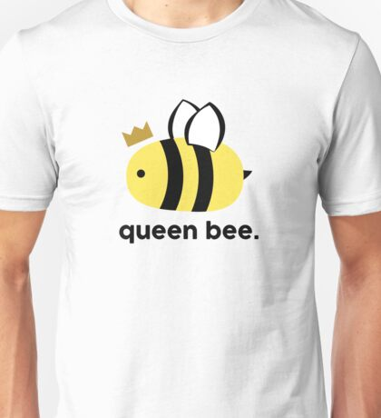 Queen Bee 2 Unisex T-Shirt