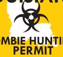 Zombie Hunting Permit - LOUISIANA Sticker