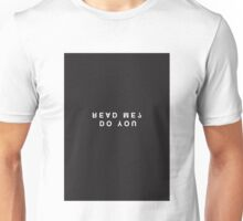 Do You Read Me? Minimalist Black and White - Trendy/Hipster Typography Unisex T-Shirt