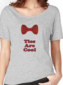 Bow Ties Are Cool T-Shirt - Hipster Tie Sticker Small - TV Quote  Classic Women's Relaxed Fit T-Shirt