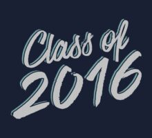 Class of 2016 // Grad Graduation Shirt and Gifts One Piece - Short Sleeve