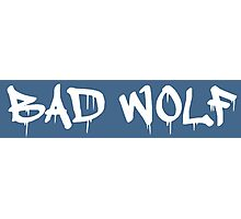Bad Wolf - White Graffiti on TARDIS Blue Photographic Print