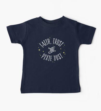 Faith Trust and Pixie Dust // Peter Pan Tshirt Baby Tee