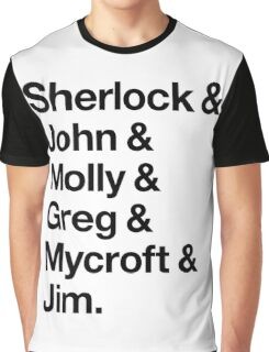 Helvetica Sherlock and John and Molly and Greg and Mycroft and Jim. (Light Background) Graphic T-Shirt