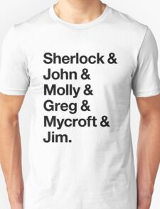 Helvetica Sherlock and John and Molly and Greg and Mycroft and Jim. (Light Background) T-Shirt