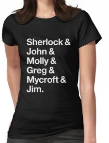 Helvetica Sherlock and John and Molly and Greg and Mycroft and Jim. (Dark Background) Womens Fitted T-Shirt