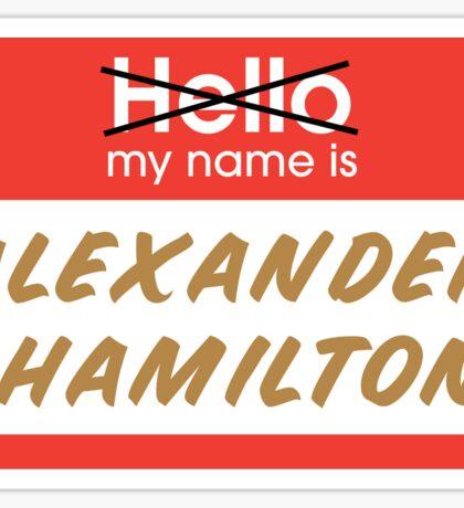 My name is Alexander Hamilton Sticker