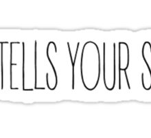 who tells your story? Sticker