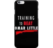 Training to beat Omar iPhone Case/Skin