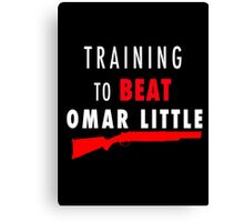 Training to beat Omar Canvas Print