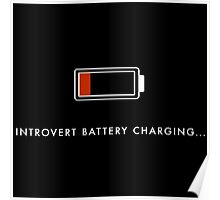 Introvert Battery Charging Poster