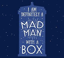 A Mad Man With A Box by zelleneguanlao