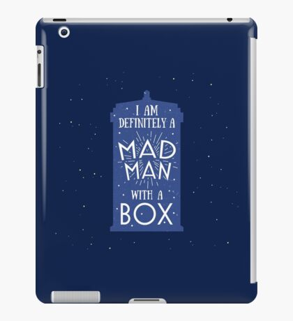A Mad Man With A Box iPad Case/Skin