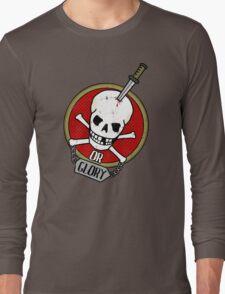 Death or Glory Long Sleeve T-Shirt
